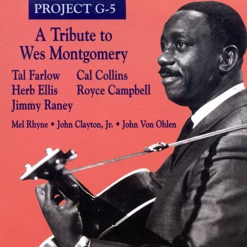 Tribute to Wes Montgomery [CD]