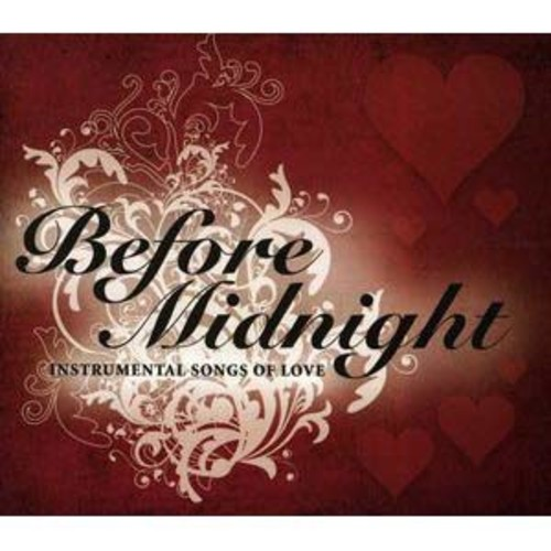 Before Midnight...Instrumental Songs of Love By Various Artists (Audio CD)