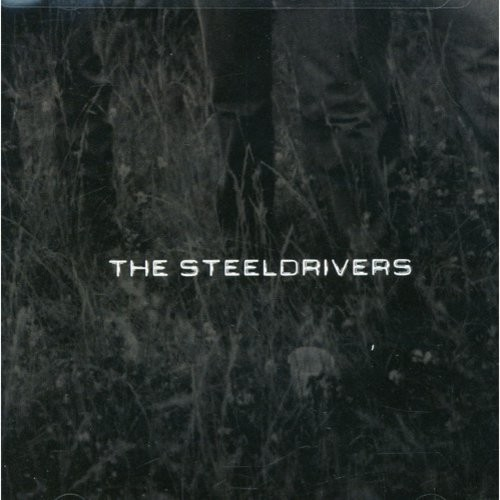 The SteelDrivers [CD]