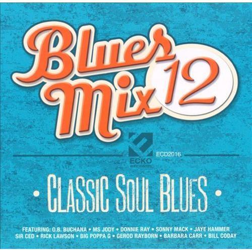 Blues Mix, Vol. 12: Classic Soul Blues [CD]