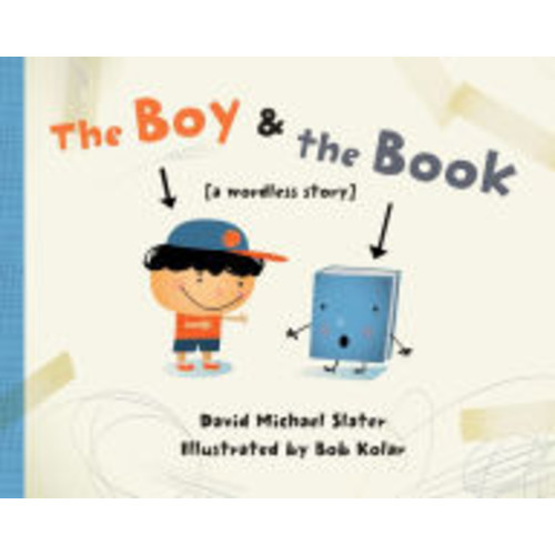 The Boy & the Book: [a wordless story]