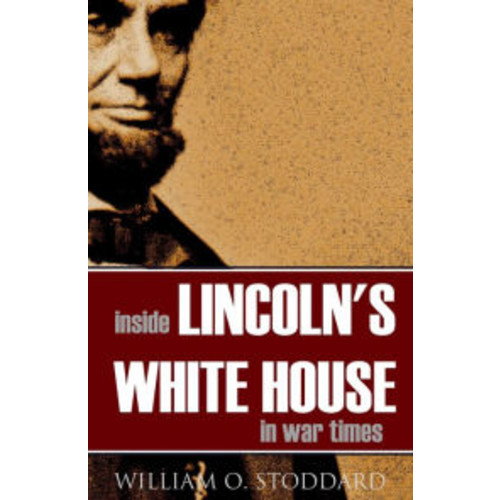 Inside Lincoln's White House in War Times