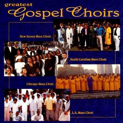 Greatest Gospel Choirs [CD]