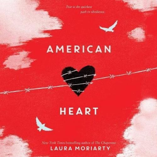 American Heart (Unabridged) (CD/Spoken Word) (Laura Moriarty)