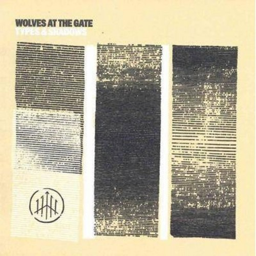 Wolves At The Gate - Types & Shadows (CD)
