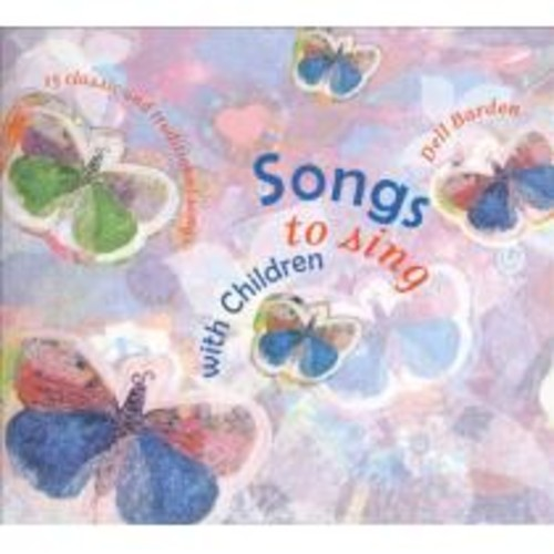 Songs to Sing with Children [CD]