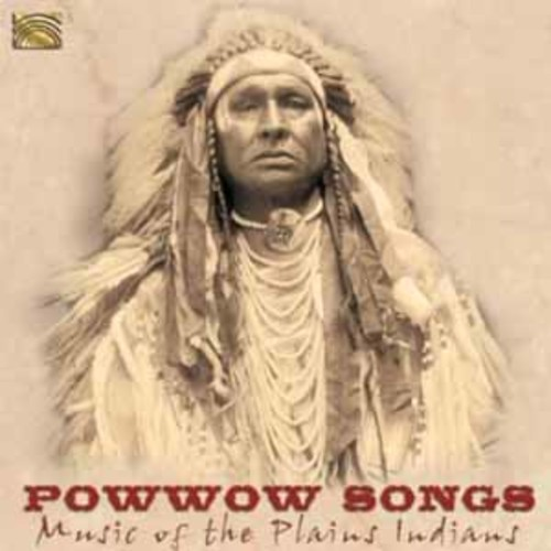 Powwow Songs: Music of the Plains Indians By Various Artists (Audio CD)