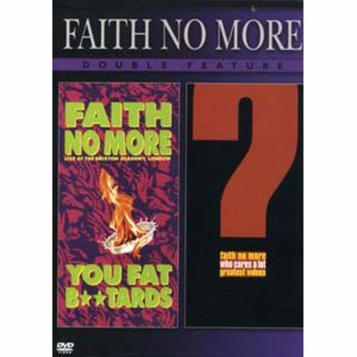 Faith No More: Live at the Brixton Academy, London - You Fat B**tards/Who Cares a Lot! The Greatest DD5.1/2