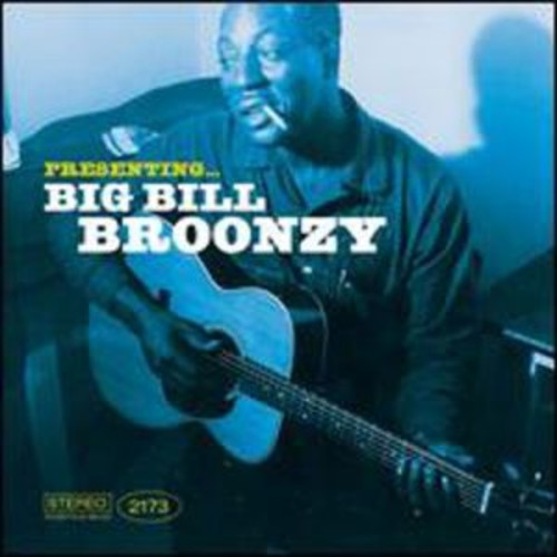 Presenting Big Bill Broonzy By Big Bill Broonzy (Audio CD)
