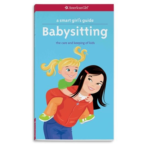 Babysitting: The Care and Keeping of Kids
