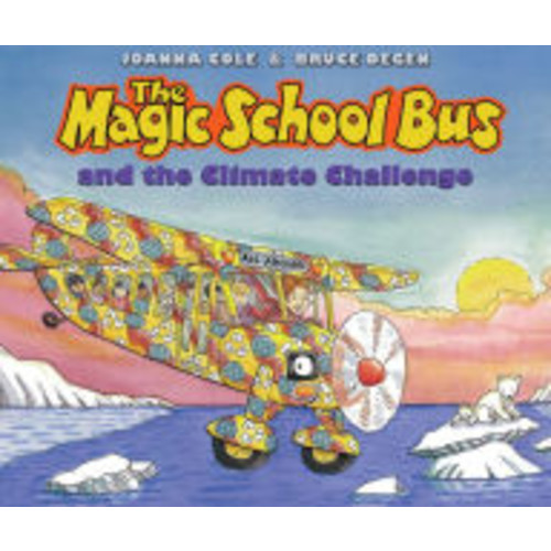The Magic School Bus and the Climate Challenge (Magic School Bus Series)