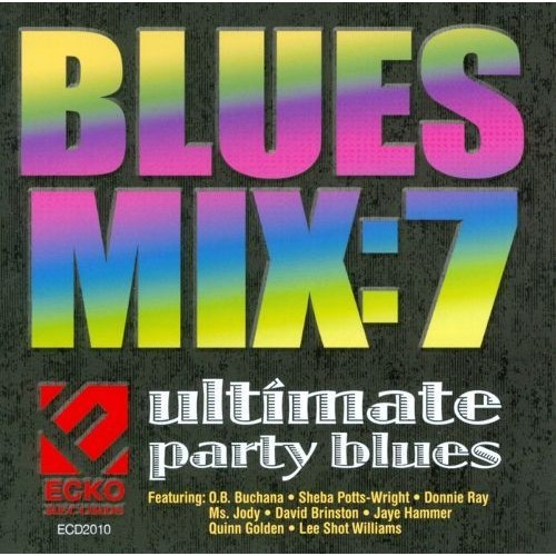 Blues Mix, Vol. 7: Ultimate Party [CD]