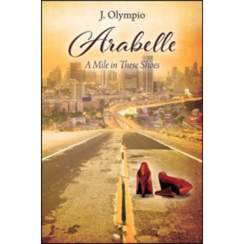 Arabelle: A Mile In These Shoes
