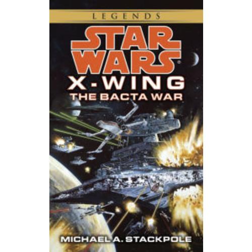 Star Wars X-Wing #4: The Bacta War