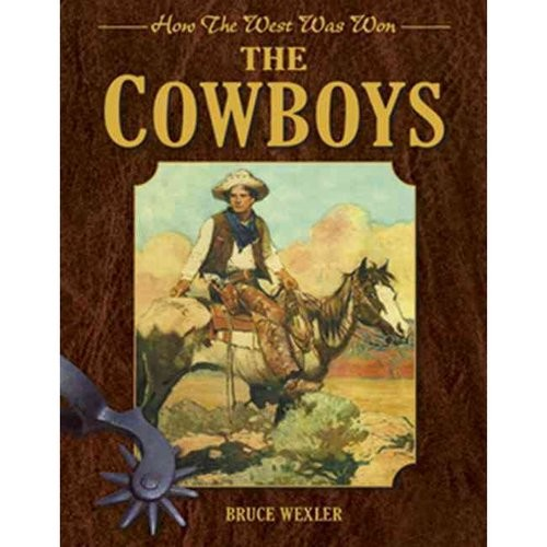 How the West Was Won: The Cowboys (Hardcover)