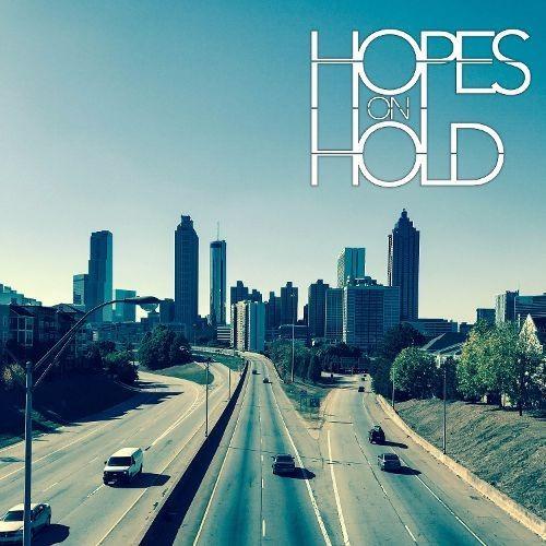 Hopes on Hold [CD]