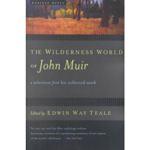 The Wilderness World of John Muir John Muir Paperback