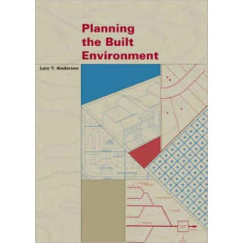 Planning the Built Environment / Edition 1