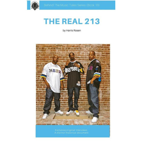 The Real 213 (Behind The Music Tales, #10)