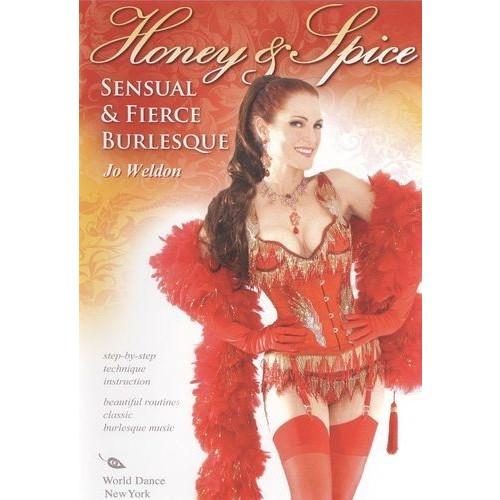 Jo Weldon: Honey & Spice - Sensual & Fierce Burlesque [DVD] [2008]