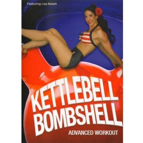 Kettlebell Bombshell: Advanced Workout (DVD) (Eng) 2012