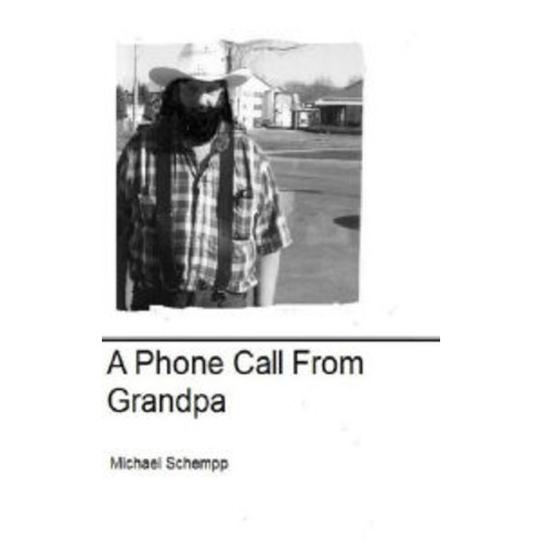 A Phone Call From Grandpa