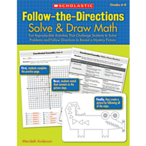 Scholastic Follow-The-Directions: Solve & Draw Math, Grades 6-8