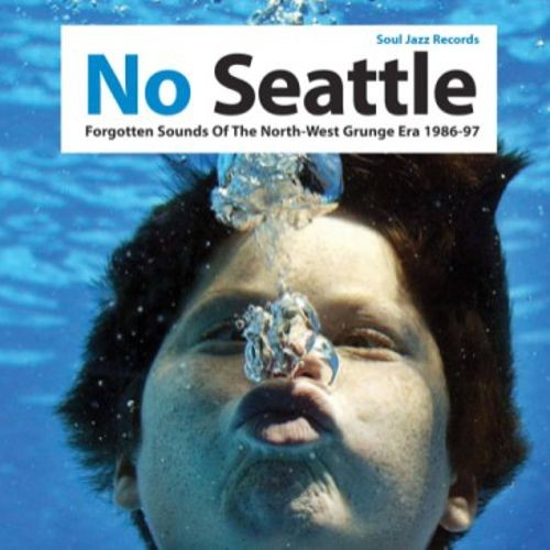 No Seattle: Forgotten Sounds of the North-West Grunge Era 1986-97 [LP] - VINYL