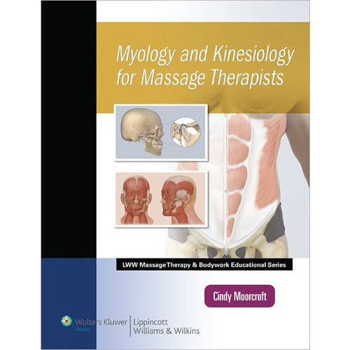 Myology and Kinesiology for Massage Therapists