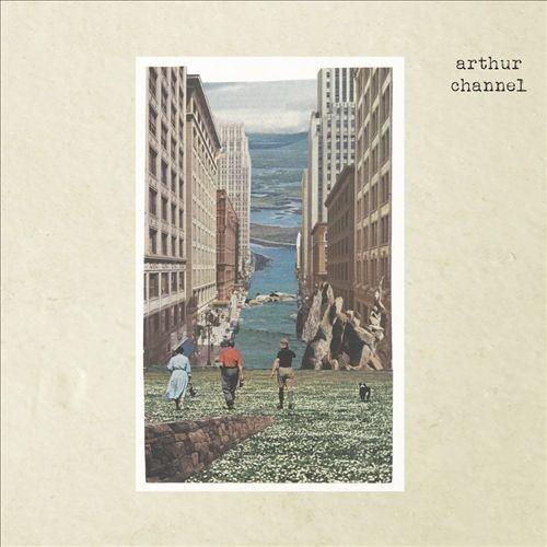 Arthur Channel [CD]