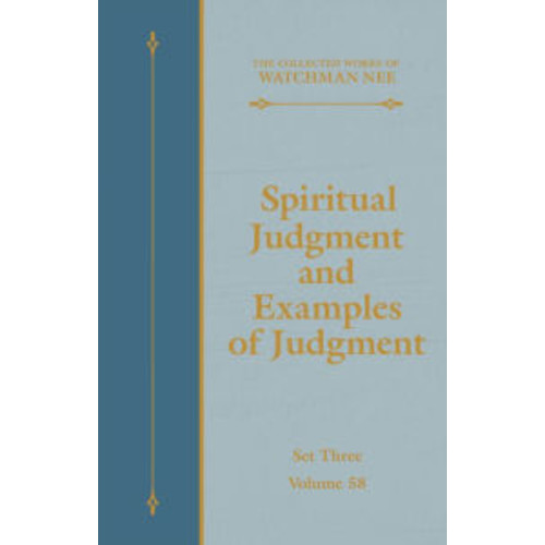 Spiritual Judgment and Examples of Judgment