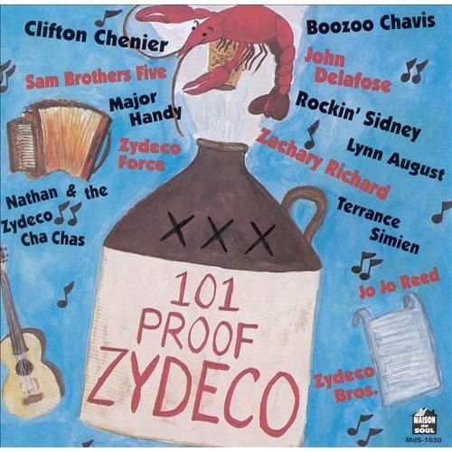 101 Proof Zydeco [CD]