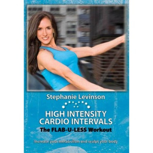 Stephanie Levinson: High Intensity Cardio Intervals - The Flab-U-Less Workout [DVD] [2012]