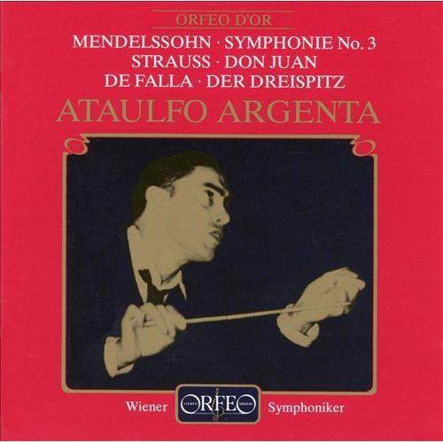 Mendelssohn: Symphonie No. 3; Richard Strauss: Don Juan; Manuel de Falla: Der Dreispitz [CD]