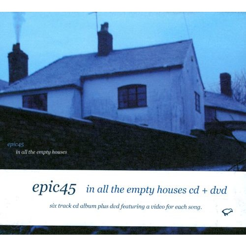 Epic 45: In All the Empty Houses [CD/DVD] [DVD]
