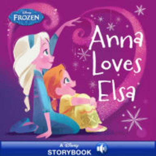 Frozen: Anna Loves Elsa