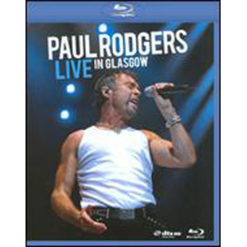 Paul Rodgers: Live in Glasgow [Blu-ray] WSE 2/DD5.1/DHMA