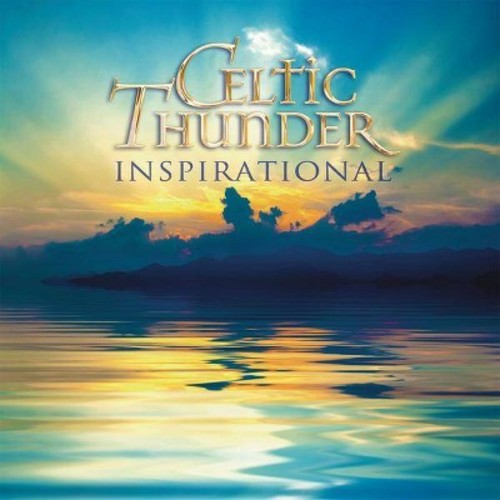 Celtic Thunder - Inspirational [Audio CD]