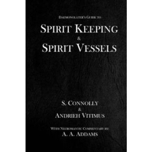 Spirit Keeping & Spirit Vessels