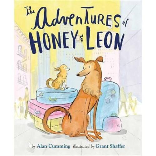 Adventures of Honey & Leon (Hardcover) (Alan Cumming)
