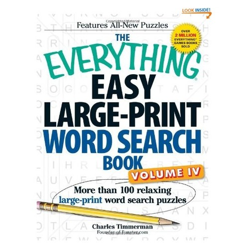 The Everything Easy Large-Print Word Search Book, Volume IV: More than 100 relaxing large-print word search puzzles (Volume 4)