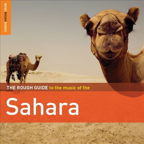 The Rough Guide to the Music of the Sahara [CD]