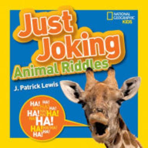 Just Joking Animal Riddles ( National Geographic Kids: Just Joking) (Paperback)
