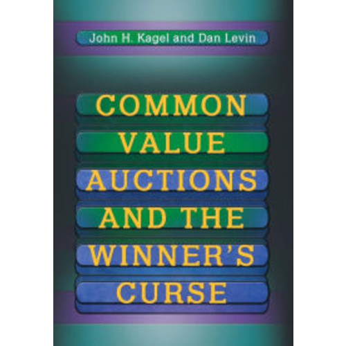 Common Value Auctions and the Winner's Curse / Edition 1