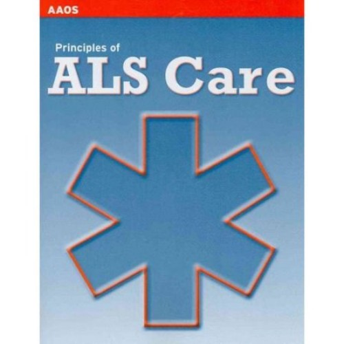 Principles of ALS Care (AAOS)