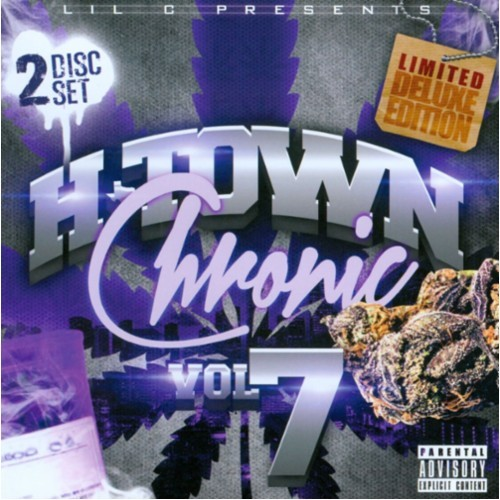 H-Town Chronic, Vol. 7 [CD] [PA]
