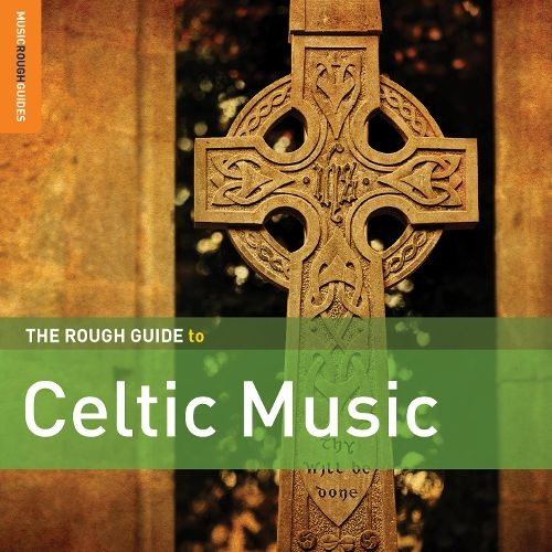 The Rough Guide To Celtic Music [CD]