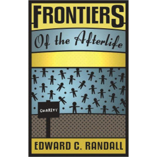 Frontiers of the Afterlife