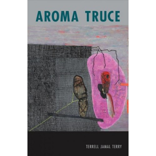 Aroma Truce (Paperback) (Terrell Jamal Terry)