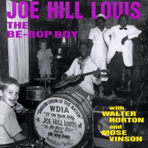 The Be-Bop Boy with Walter Horton and Mose Vinson [CD]